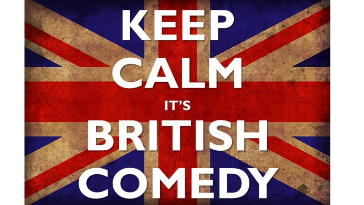 Keep Calm It's British Comedy
