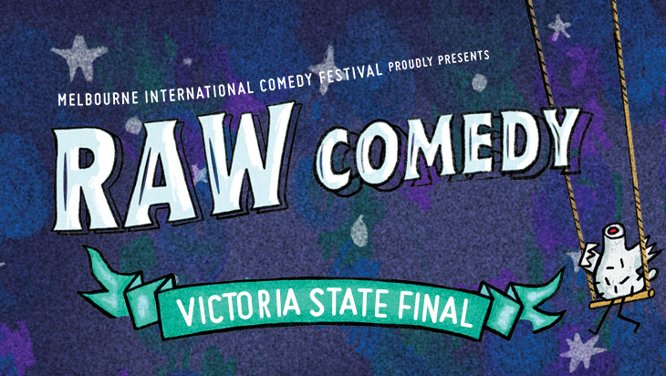 RAW Comedy Victorian State Final