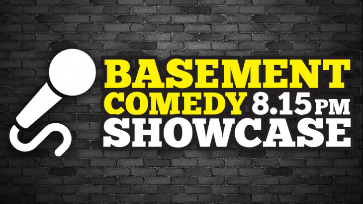 Basement Comedy 8.15pm Showcase!