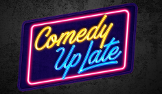 Watch: Comedy Up Late 2019