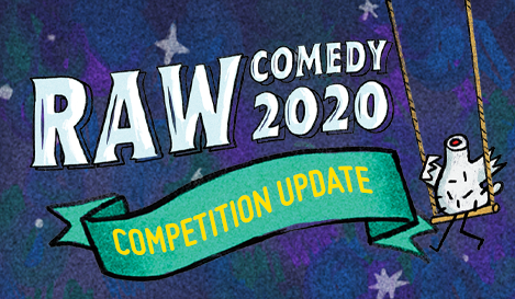RAW Comedy participant update