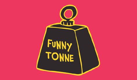 Funny Tonne show reviews