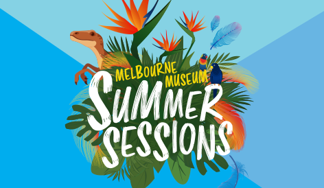 Melbourne Museum Summer Sessions