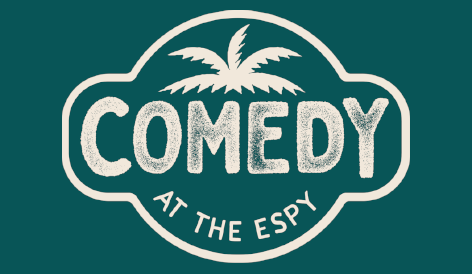 Comedy is back at The Espy!