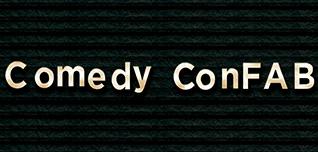 Comedy ConFAB